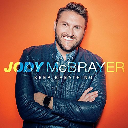 Jody Mcbrayer Keep Breathing