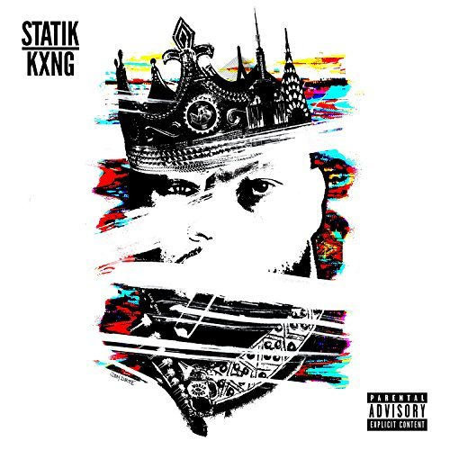 Statik Kxng Statik Kxng Explicit Version