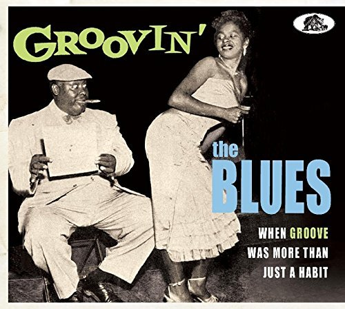 Groovin The Blues Groovin The Blues
