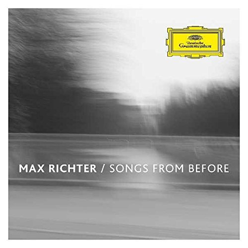 Max Richter Songs From Before