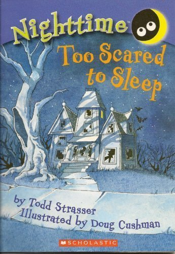 Todd Strasser Nighttime Too Scared To Sleep