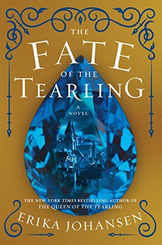 Erika Johansen The Fate Of The Tearling