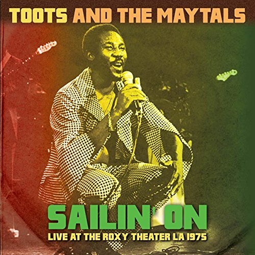 Toots & The Maytals Sailin' On Live At The Roxy Theater La 1975 Lp