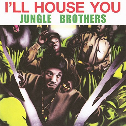 Jungle Brothers I'll House You On The Run