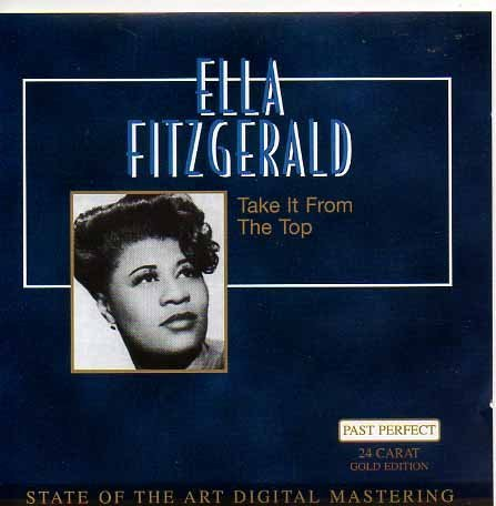 Ella Fitzgerald Take It From The Top