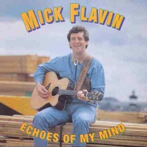 Mick Flavin Echoes Of My Mind