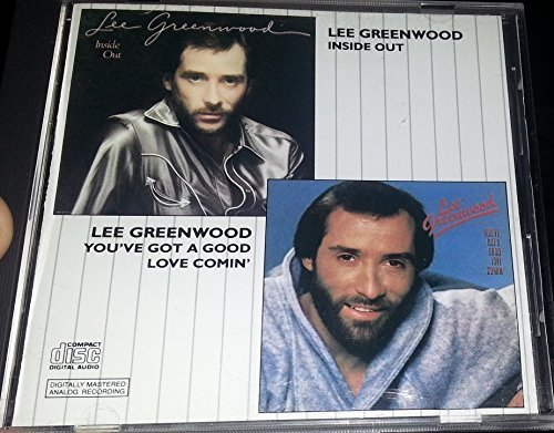 Lee Greenwood Inside Out Youve Got A Good Love Comin'