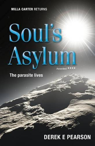 Derek E. Pearson Soul's Asylum The Further Adventures Of Milla Carter