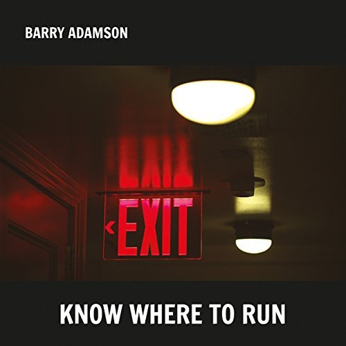 Barry Adamson Know Where To Run