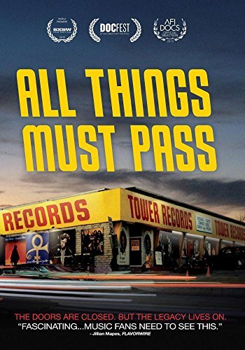 All Things Must Pass The Rise And Fall Of Tower Records All Things Must Pass The Rise And Fall Of Tower Records Made On Demand Nr