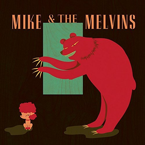Mike & The Melvins Three Men & A Baby