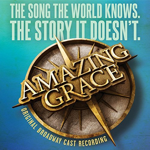 Amazing Grace Original Broadway Cast Recording