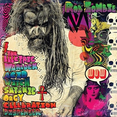 Rob Zombie Electric Warlock Acid Witch Satanic Orgy Celebration Dispenser Edited Version