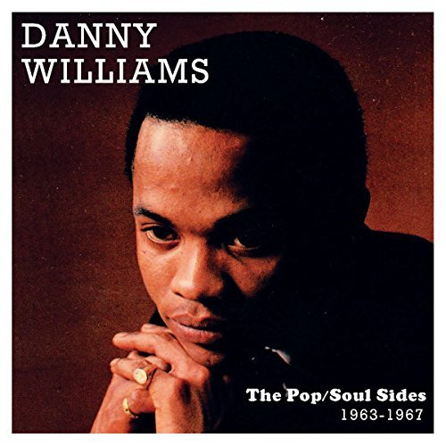 Danny Williams The Pop Soul Sides 1963 1967