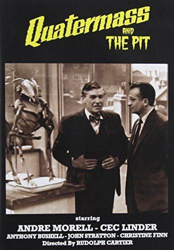 Quatermass & The Pit Quatermass & The Pit