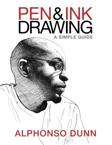 Alphonso Dunn Pen And Ink Drawing A Simple Guide