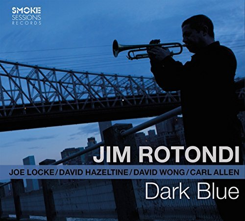 Jim Rotondi Dark Blue