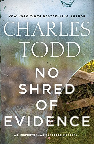 Charles Todd No Shred Of Evidence