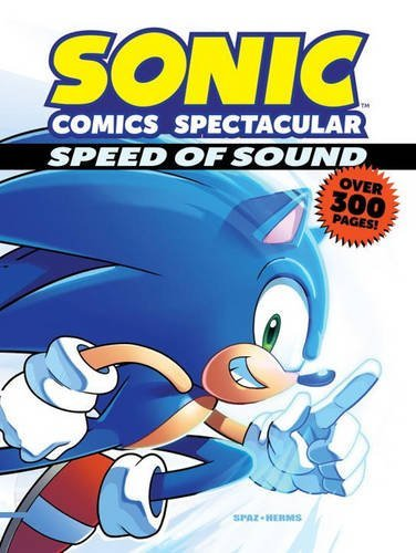 Sonic Scribes Sonic Comics Spectacular Speed Of Sound