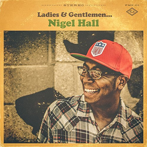 Nigel Hall Ladies & Gentlemen Nigel Hall