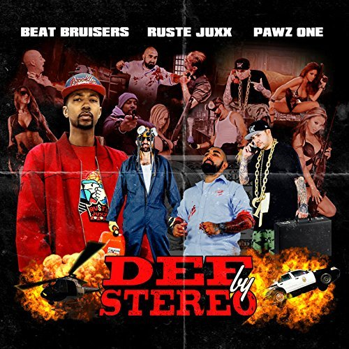 Beat Bruisers X Ruste Juxx X P Def By Stereo