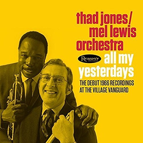 Thad Jones Mel Lewis All My Yesterdays