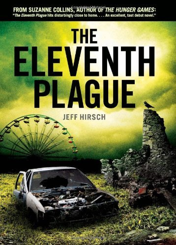 Jeff Hirsch The Eleventh Plague