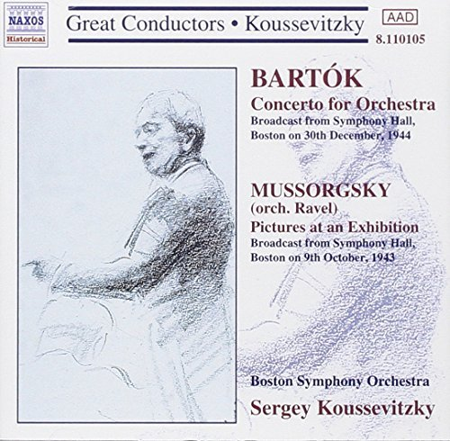 Béla Bartók Modest Mussorgsky Concerto For Orchestra Pictures At An Exhibition Serge Koussevitzky