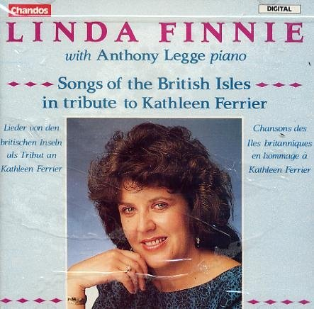 Linda Finnie Songs Of The British Isles In Tribute To Kathleen Ferrier