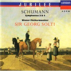 Schumann Solti Vpo Schumann Symphonies 3 E Flat Major & 4 D Minor