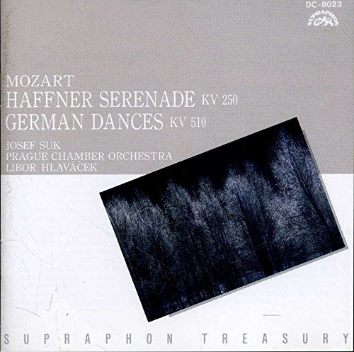"W. A. Mozart Serenade No. 7 In D Major "" Hafner""; German Dances"