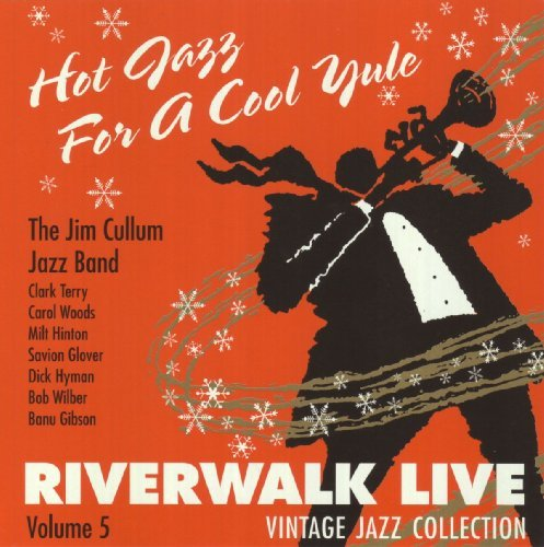 Jim Cullum Hot Jazz For A Cool Yule