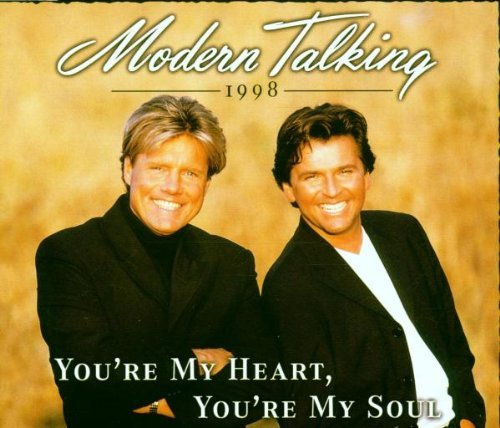 Modern Talking You're My Heart You're My Soul