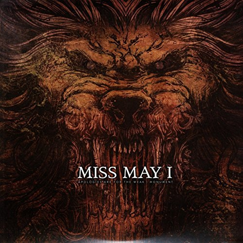 Miss May I Apologies Are For The Weak + M