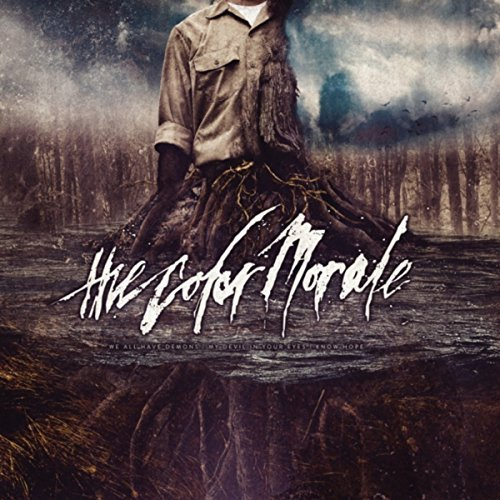 The Color Morale We All Have Demons + My Devil In Your Eyes + Know Hope