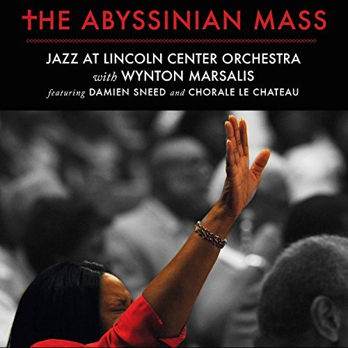 Jazz At Lincoln Center Orchest Abyssinian Mass