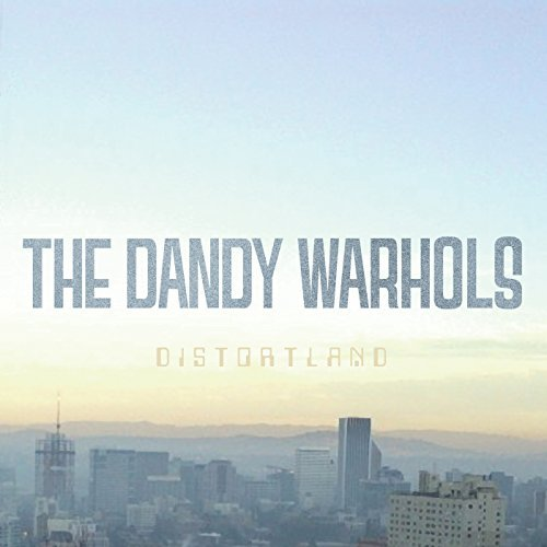 The Dandy Warhols Distortland
