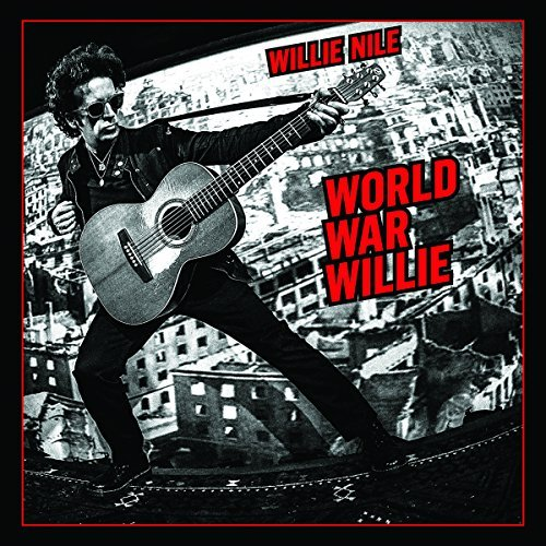 Willie Nile World War Willie