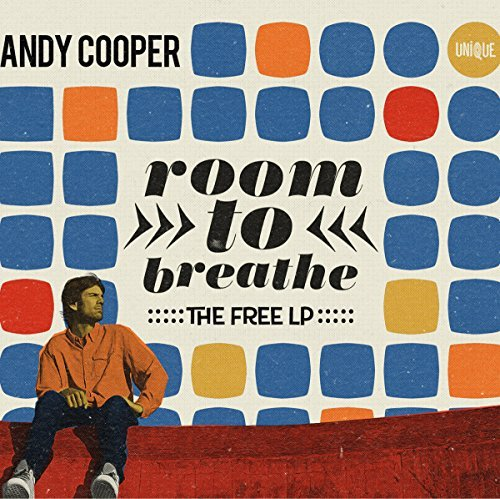 Andy Cooper Room To Breathe The Free