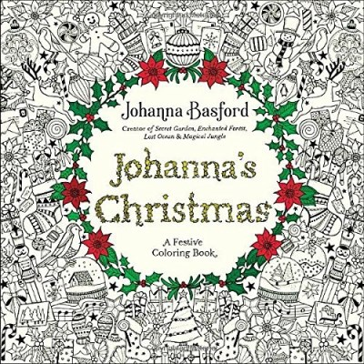 Johanna Basford Johanna's Christmas A Festive Coloring Book For Adults