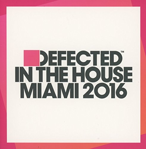 Defected In The House Miami 20 Defected In The House Miami 20