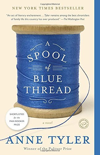 Anne Tyler A Spool Of Blue Thread