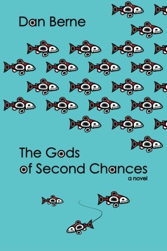 Dan Berne The Gods Of Second Chances