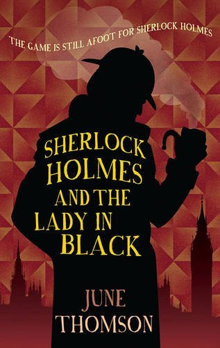 June Thomson Sherlock Holmes And The Lady In Black