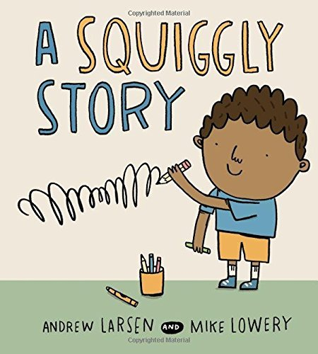 Andrew Larsen A Squiggly Story