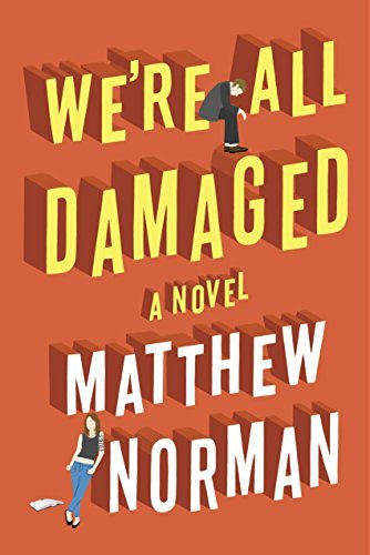 Matthew Norman We're All Damaged