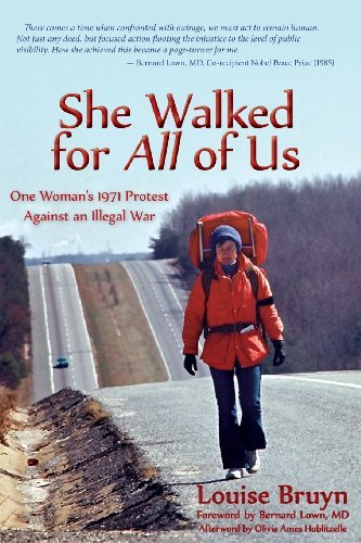 Louise Bruyn She Walked For All Of Us One Woman's 1971 Protest
