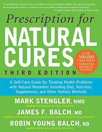 James F. Balch Prescription For Natural Cures (third Edition) A Self Care Guide For Treating Health Problems Wi 0003 Edition;