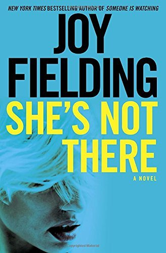 Joy Fielding She's Not There