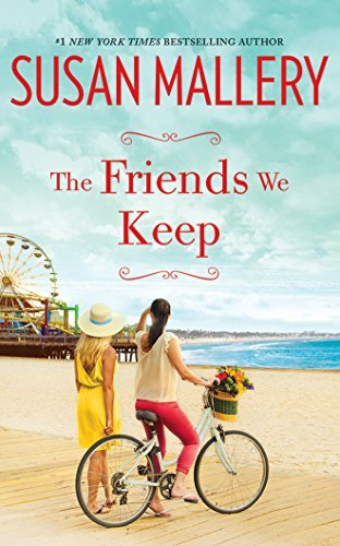 Susan Mallery The Friends We Keep